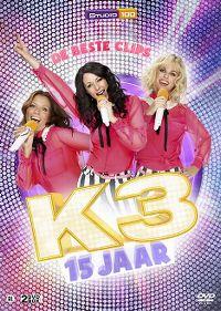 Cover K3 - 15 jaar - De beste clips [DVD]